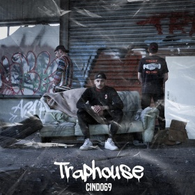 CINDO69 - TRAPHOUSE